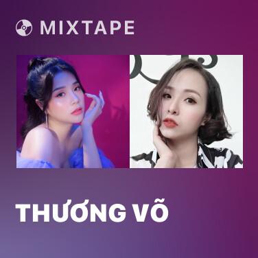 Mixtape Thương Võ - Various Artists