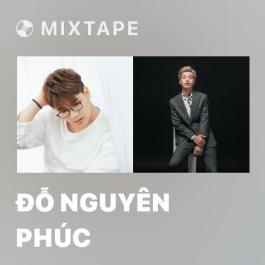 Mixtape Đỗ Nguyên Phúc - Various Artists