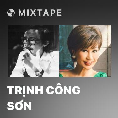 Mixtape Trịnh Công Sơn - Various Artists