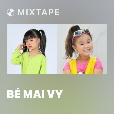 Radio Bé Mai Vy - Various Artists