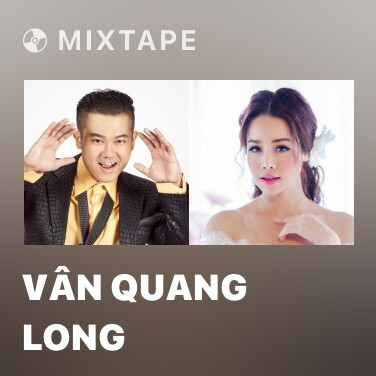 Mixtape Vân Quang Long - Various Artists