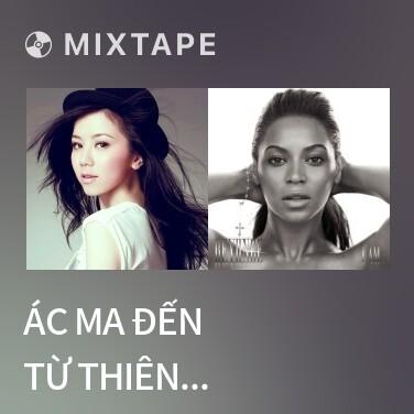 Mixtape Ác Ma Đến Từ Thiên Đường / 來自天堂的魔鬼 - Various Artists