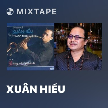 Radio Xuân Hiếu - Various Artists