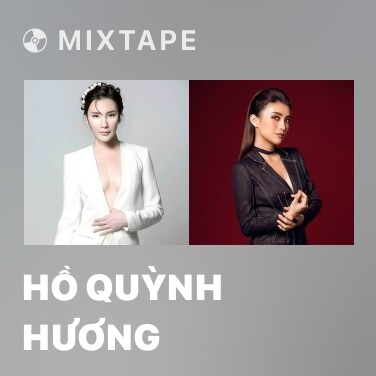 Mixtape Hồ Quỳnh Hương - Various Artists