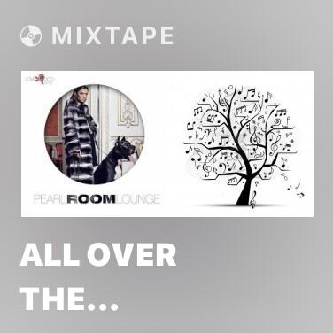 Mixtape All Over The Comunity -