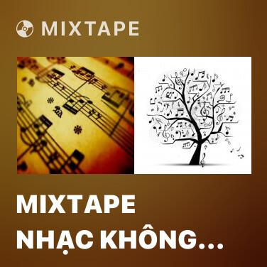 Mixtape Mixtape Nhạc Không Lời - Various Artists