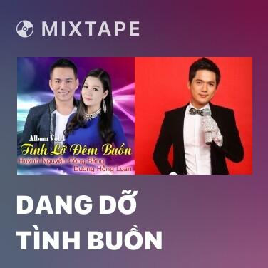 Radio Dang Dỡ Tình Buồn - Various Artists