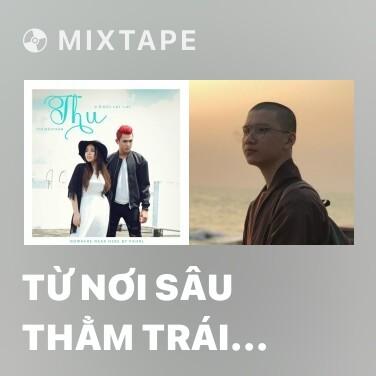 Radio Từ Nơi Sâu Thẳm Trái Tim Anh - Various Artists