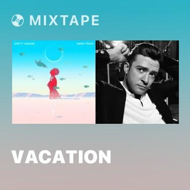 Mixtape Vacation - Various Artists