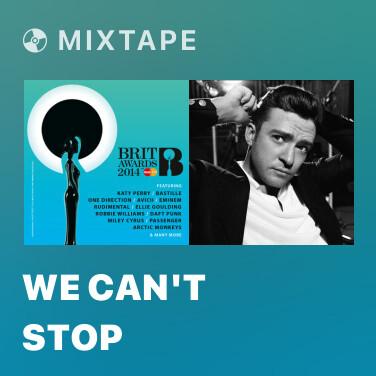 Mixtape We Can't Stop - Various Artists