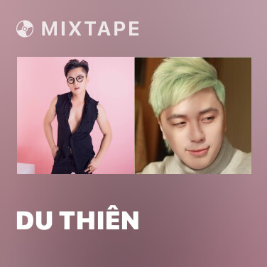 Mixtape Du Thiên - Various Artists