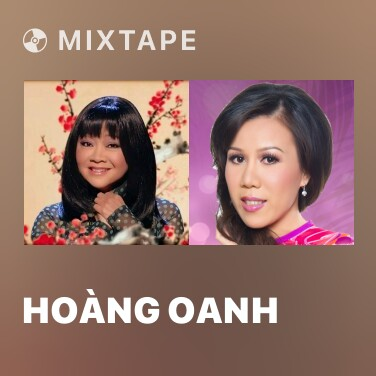 Mixtape Hoàng Oanh - Various Artists