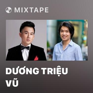 Mixtape Dương Triệu Vũ - Various Artists