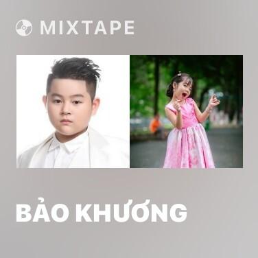 Mixtape Bảo Khương - Various Artists