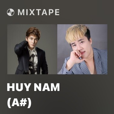Mixtape Huy Nam (A#) - Various Artists