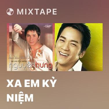 Mixtape Xa Em Kỷ Niệm - Various Artists