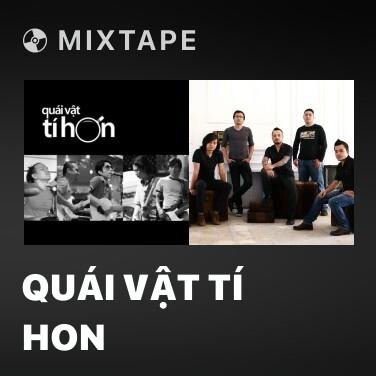 Mixtape Quái Vật Tí Hon - Various Artists