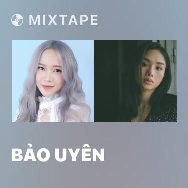 Mixtape Bảo Uyên - Various Artists