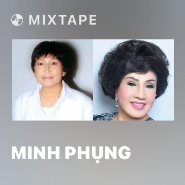 Mixtape Minh Phụng - Various Artists