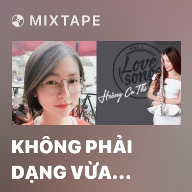 Mixtape Không Phải Dạng Vừa Đâu (Piano Cover) - Various Artists
