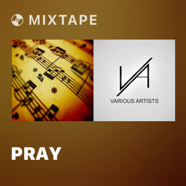 Mixtape Pray - Various Artists