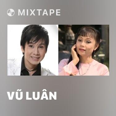 Radio Vũ Luân - Various Artists