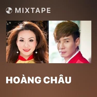Mixtape Hoàng Châu - Various Artists