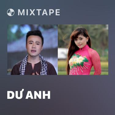 Mixtape Dư Anh - Various Artists