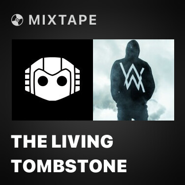 Mixtape The Living Tombstone - Various Artists