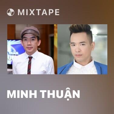 Mixtape Minh Thuận - Various Artists