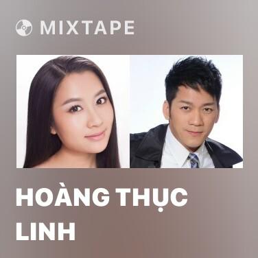 Mixtape Hoàng Thục Linh - Various Artists