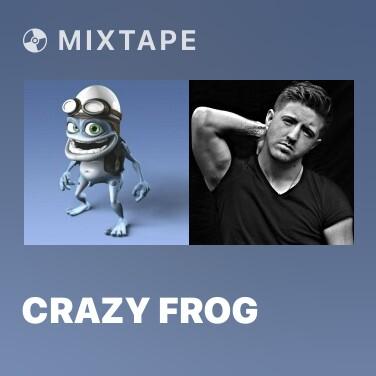 Mixtape Crazy Frog - Various Artists