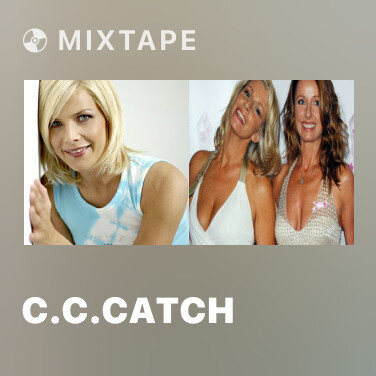 Mixtape C.C.Catch - Various Artists