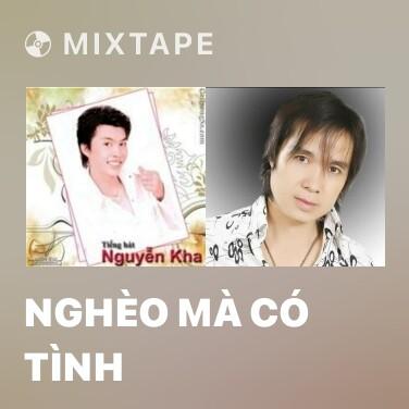 Radio Nghèo Mà Có Tình - Various Artists