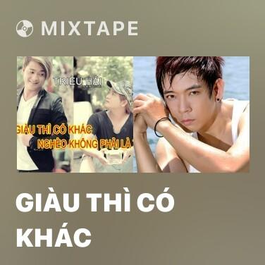 Radio Giàu Thì Có Khác - Various Artists