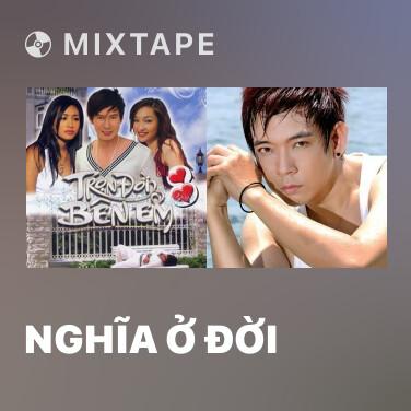 Radio Nghĩa Ở Đời - Various Artists