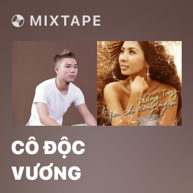 Mixtape Cô Độc Vương - Various Artists