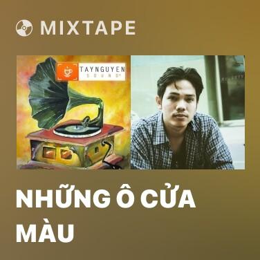 Mixtape Những Ô Cửa Màu - Various Artists