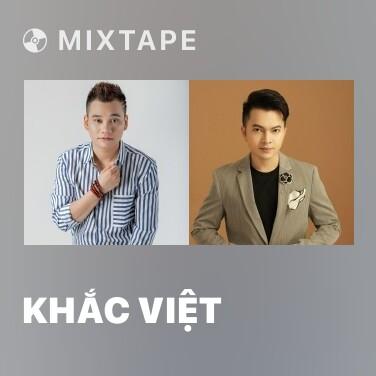Mixtape Khắc Việt - Various Artists