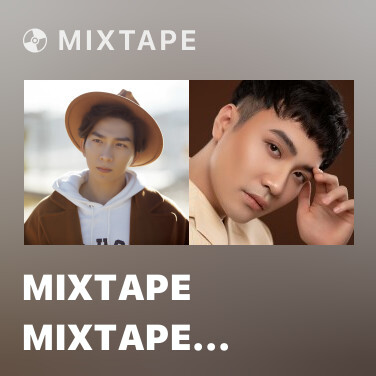 Mixtape Mixtape Mixtape Mixtape Mixtape Mixtape Mixtape Mixtape Mixtape Mixtape Mixtape Mixtape Tăng Phúc - Various Artists