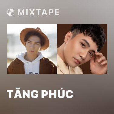 Mixtape Tăng Phúc - Various Artists