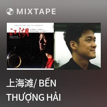 Radio 上海滩/ Bến Thượng Hải - Various Artists