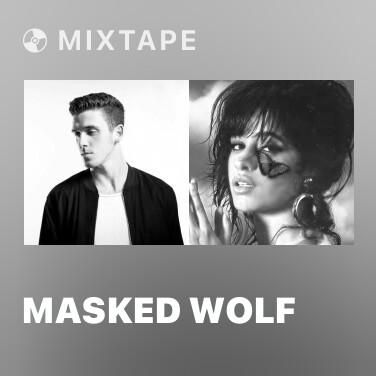Mixtape Masked Wolf - Various Artists