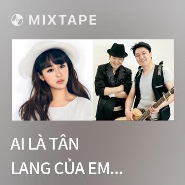 Radio Ai Là Tân Lang Của Em / 谁是我的郎 - Various Artists