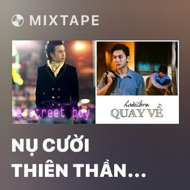 Mixtape Nụ Cười Thiên Thần Remix - Various Artists