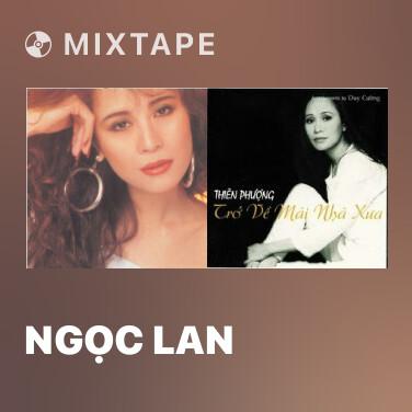 Mixtape Ngọc Lan - Various Artists