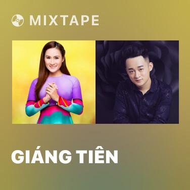 Mixtape Giáng Tiên - Various Artists