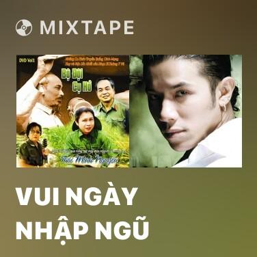 Radio Vui Ngày Nhập Ngũ - Various Artists