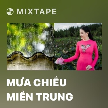 Radio Mưa Chiều Miền Trung - Various Artists