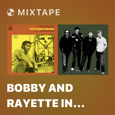 Mixtape Bobby and Rayette In the Car / Don't Touch Me - Various Artists